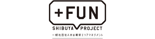 SHIBUYA +FUN PROJECT